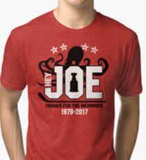 Hey Joe, Thank You! Tri-blend T-Shirt