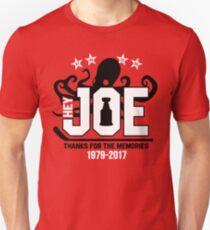 Hey Joe, Thank You! Unisex T-Shirt