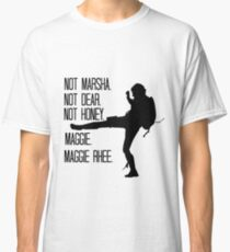 Not Marsha. Not Dear.  Classic T-Shirt