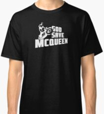 God Save McQueen Classic T-Shirt