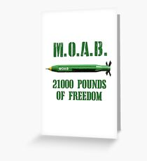 MOAB 21000 Pounds Of Freedom Greeting Card