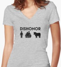 Dishonor ON You, Dishonor ON Your Family, Dishonor ON Your Cow Women's Fitted V-Neck T-Shirt