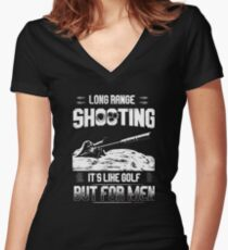 Long range shooting it's like golf but for men Women's Fitted V-Neck T-Shirt