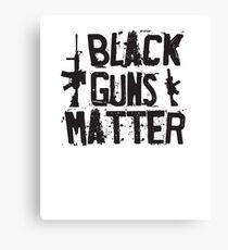Black Guns Matter - Funny Humor Parody  Canvas Print