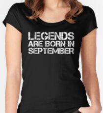 LEGENDS ARE BORN IN SEPTEMBER Women's Fitted Scoop T-Shirt