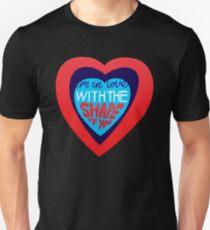 Shape Of You Unisex T-Shirt