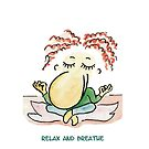 relax and breathe von Atelier-Avemark