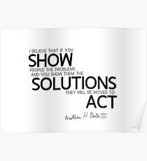 show them the solutions - bill gates Poster