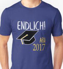 Endlich - Abi 2017! T-Shirt
