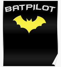 BATPILOT - Super Hero PILOT Captain Aviator  Poster