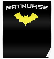 BATNURSE - Super Hero Nurse Medical RN  Poster