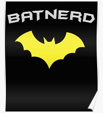 BATNERD - Super Hero Nerd Geek  Poster