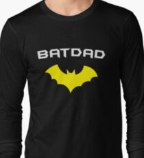 BATDAD - Proud Dad Father Super Dad Hero  Long Sleeve T-Shirt