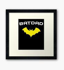 BATDAD - Proud Dad Father Super Dad Hero  Framed Print
