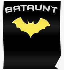 BATAUNT Super Hero Aunt  Poster