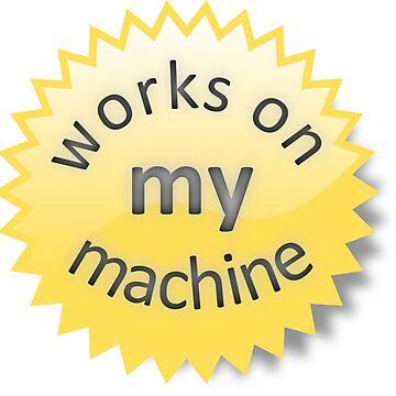 Works on my machine by vortiene