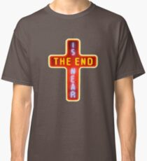 THE LEFTOVERS THE END IS NEAR Classic T-Shirt