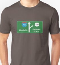 420 Weedville 710 Dabtown road sign Unisex T-Shirt