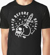 Death Before Decaf Graphic T-Shirt