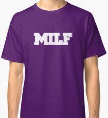 MILF Classic T-Shirt