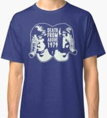 DEATH FROM ABOVE 1979 (WHITE) Classic T-Shirt