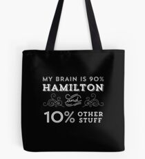 My Brain is 90% Hamilton Vintage T-Shirt from the Hamilton Broadway Musical - Aaron Burr Alexander Hamilton Gift Tote Bag