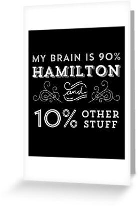 My Brain is 90% Hamilton Vintage T-Shirt from the Hamilton Broadway Musical - Aaron Burr Alexander Hamilton Gift by trndsttrz