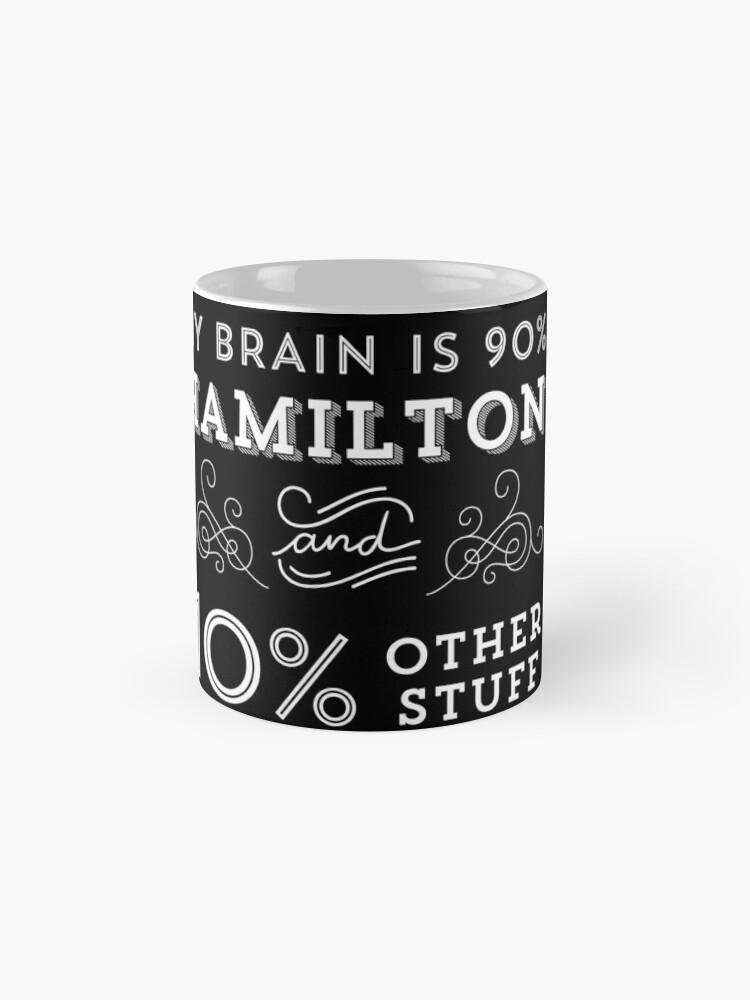 Vista alternativa de Taza My Brain is 90% Hamilton Camiseta vintage de Hamilton Broadway Musical - Aaron Burr Alexander Hamilton Gift