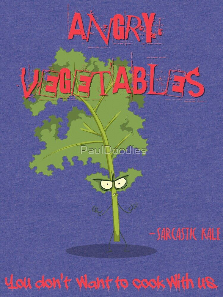 Sarcastic Kale Angry Vegetables - Eat Us If You Dare! by PaulDoodles