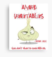 Sardonic Garlic Angry Vegetables - Eat Us If You Dare! Canvas Print