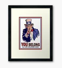 YOU BELONG Framed Print