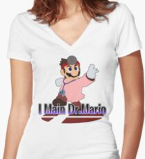 I Main Dr.Mario (Red alt.) - Super Smash Bros Melee Women's Fitted V-Neck T-Shirt