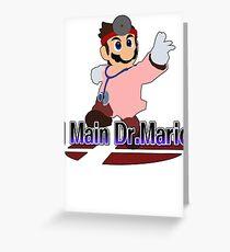 I Main Dr.Mario (Red alt.) - Super Smash Bros Melee Greeting Card