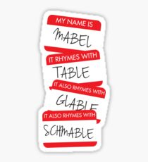 My Name Is Mabel Sticker