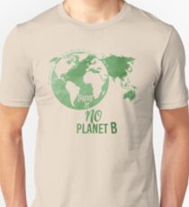 There Is No Planet B - Green T-Shirt