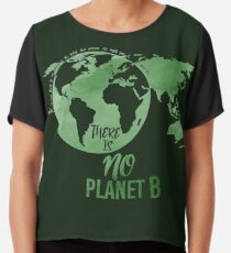 There Is No Planet B - Green Chiffon Top
