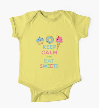 Keep Calm and Eat Sweets      Kids Clothes