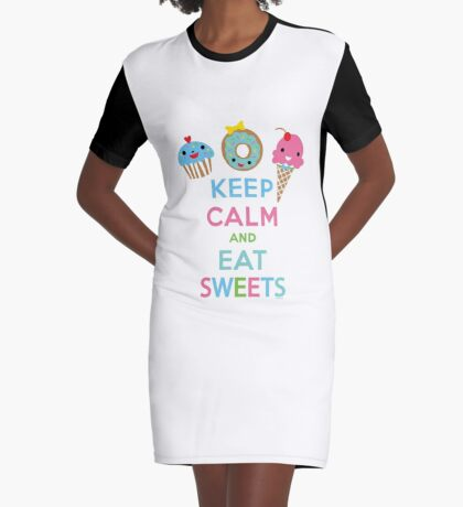 Keep Calm and Eat Sweets      Graphic T-Shirt Dress