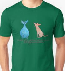 Sidd the Guru Cat: People with opinions just go around bothering each other. Unisex T-Shirt