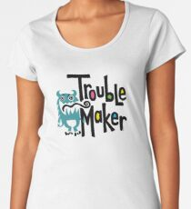 Trouble Maker - born bad Women's Premium T-Shirt
