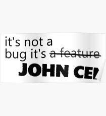 It's not a bug... Poster