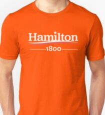 ALEXANDER HAMILTON 1800 Burr Election of 1800 Unisex T-Shirt
