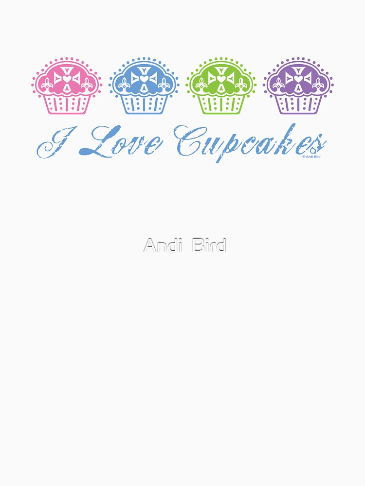 I love cupcakes  by andibird