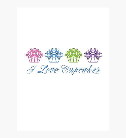 I love cupcakes  Photographic Print