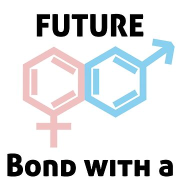 Bond with a Scientist by EncodedShirts