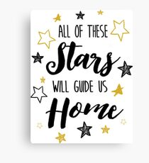 All Of The Stars Will Guide us Home Canvas Print