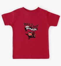 Here Comes Trouble - black monster Kids Tee