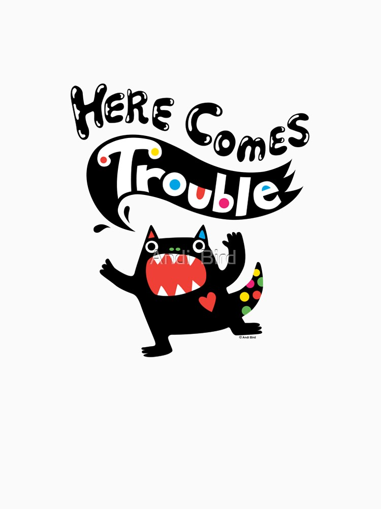 Here Comes Trouble - black monster by andibird
