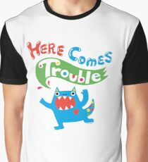 Here Comes Trouble primary Graphic T-Shirt