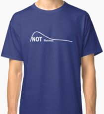 Not a Normal Curve Classic T-Shirt